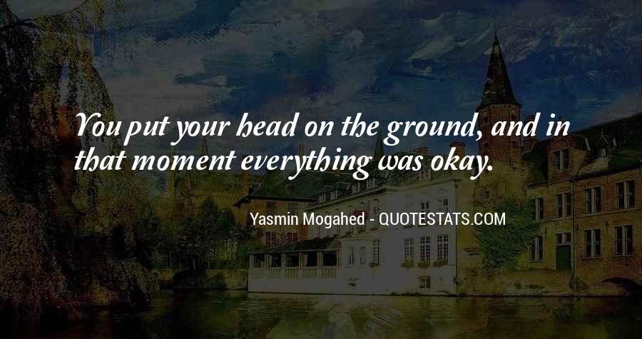 Yasmin Mogahed Quotes #1064824