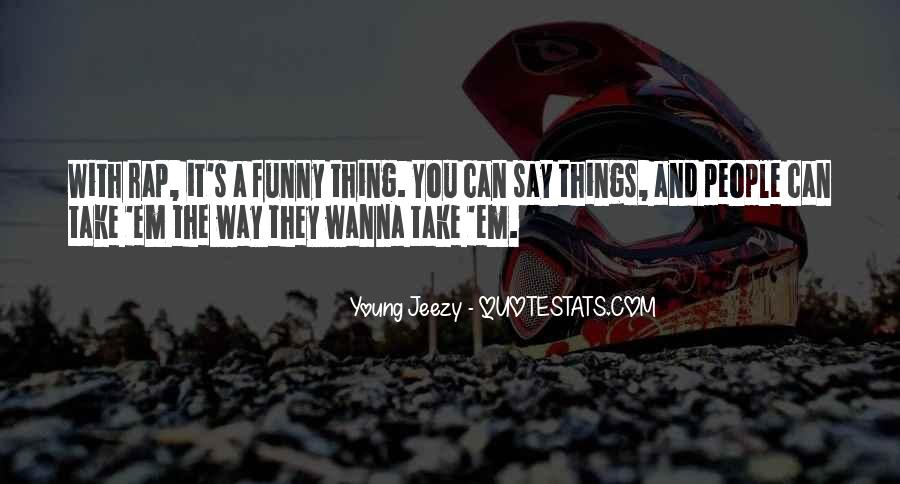 Young Jeezy Quotes #116425