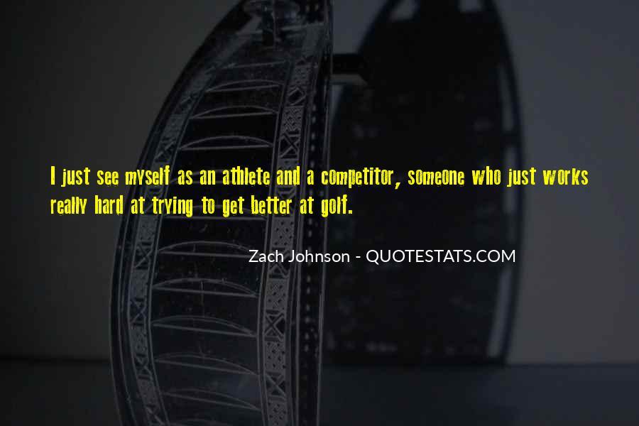 Zach Johnson Quotes #1092717