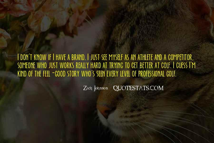 Zach Johnson Quotes #1101177