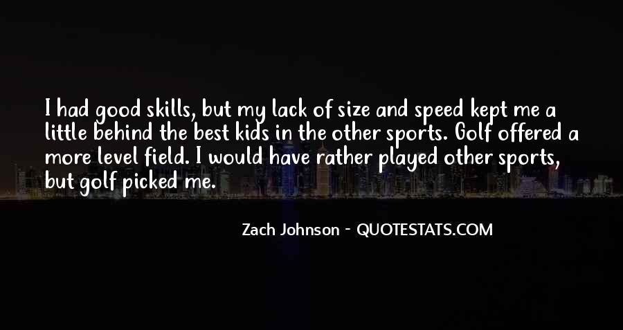 Zach Johnson Quotes #264436