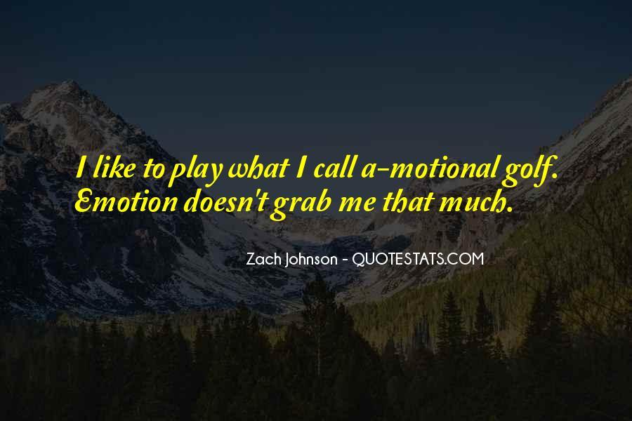 Zach Johnson Quotes #340873