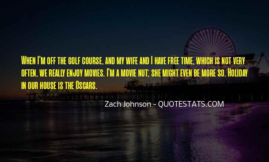 Zach Johnson Quotes #804477