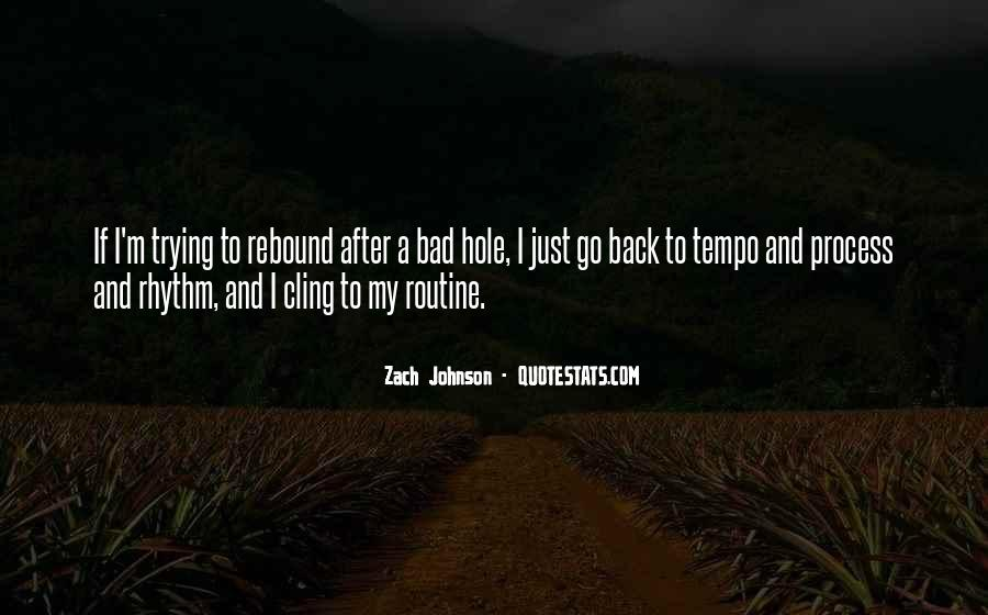 Zach Johnson Quotes #948680