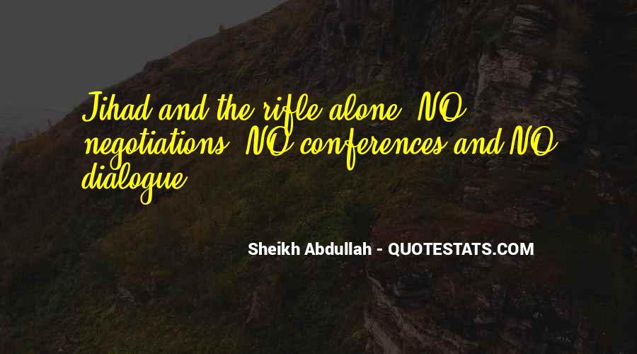 Abdullah's Quotes #733201