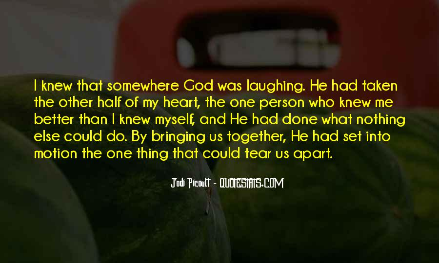 Quotes About God Bringing Us Together #512054