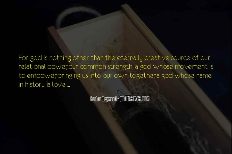 Quotes About God Bringing Us Together #760060