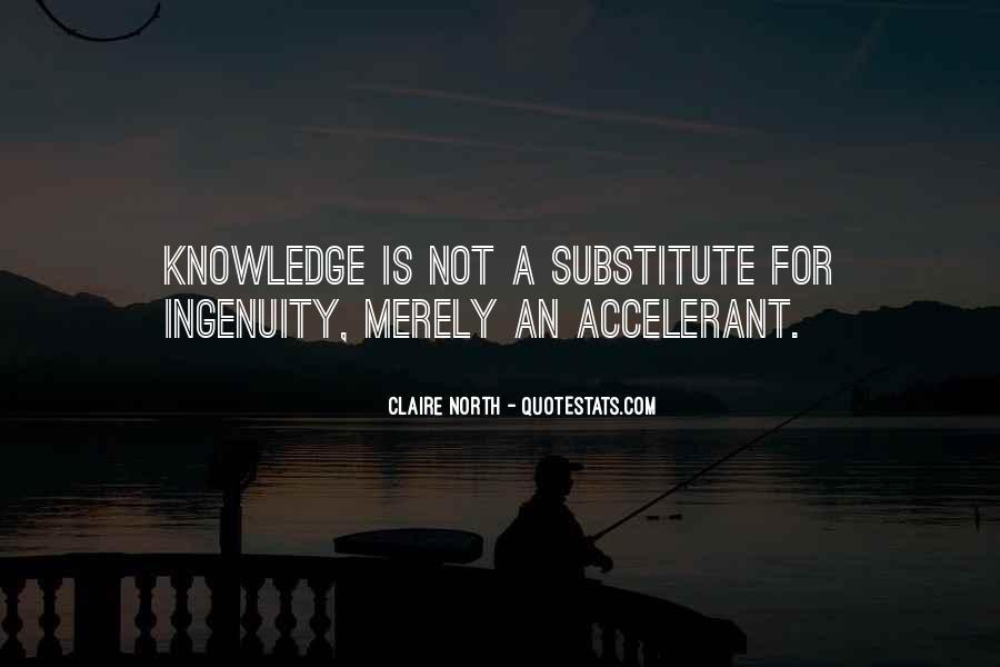 Accelerant Quotes #1823455