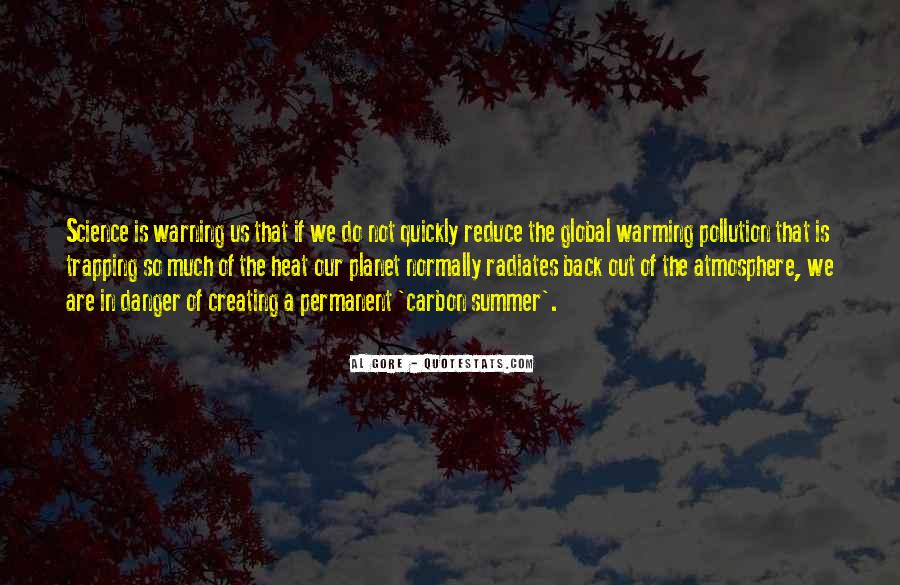 Quotes About Pollution Global Warming #1431098
