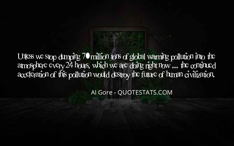 Quotes About Pollution Global Warming #166271