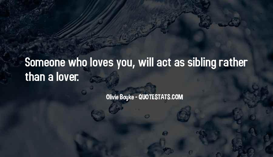 Quotes About Big Brothers From Sister #510913