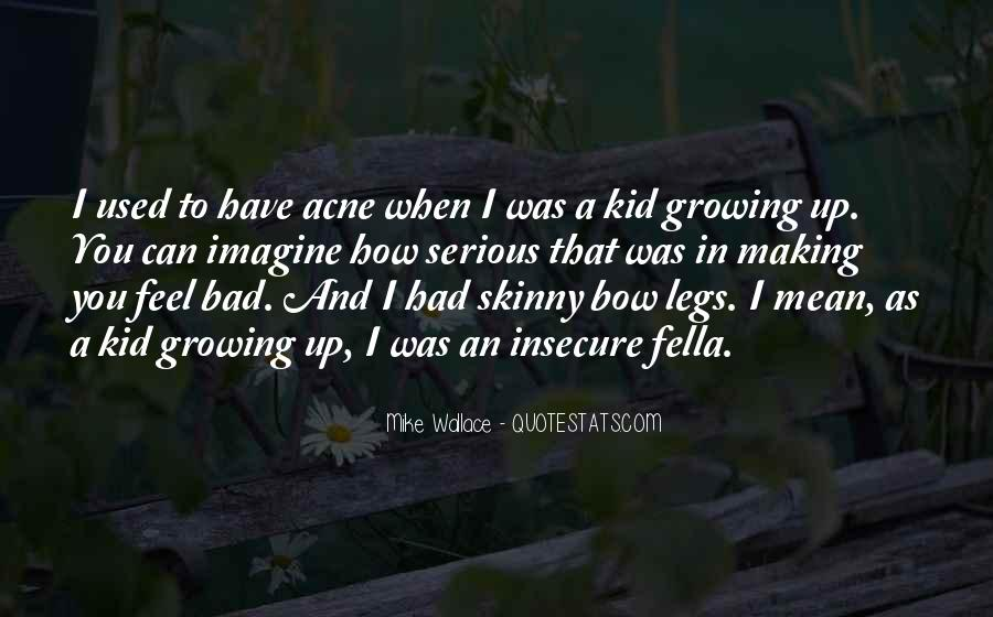 Acne's Quotes #911138