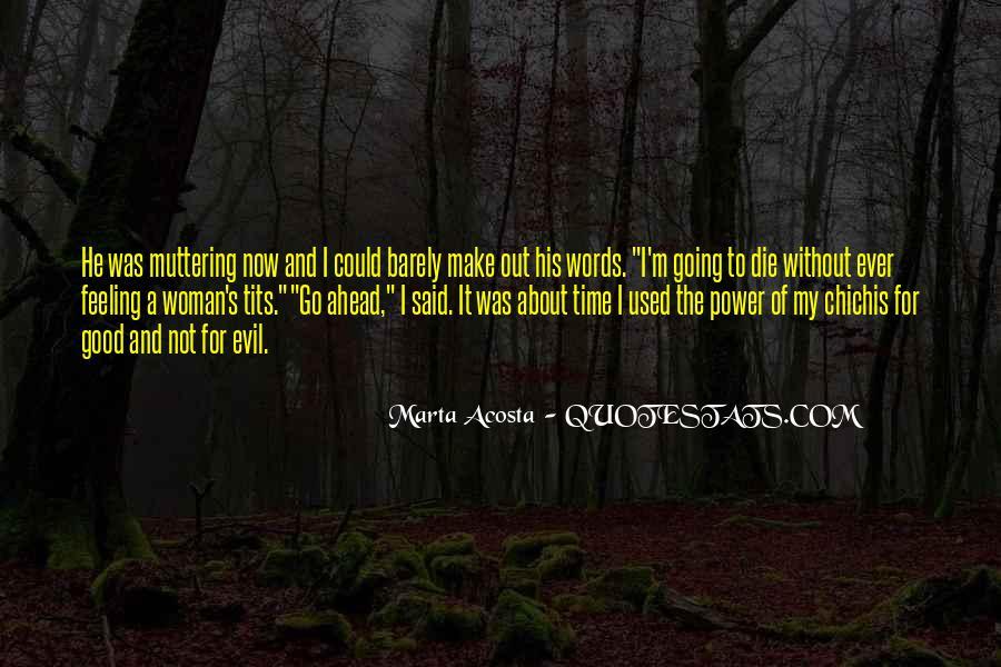 Acosta Quotes #273647