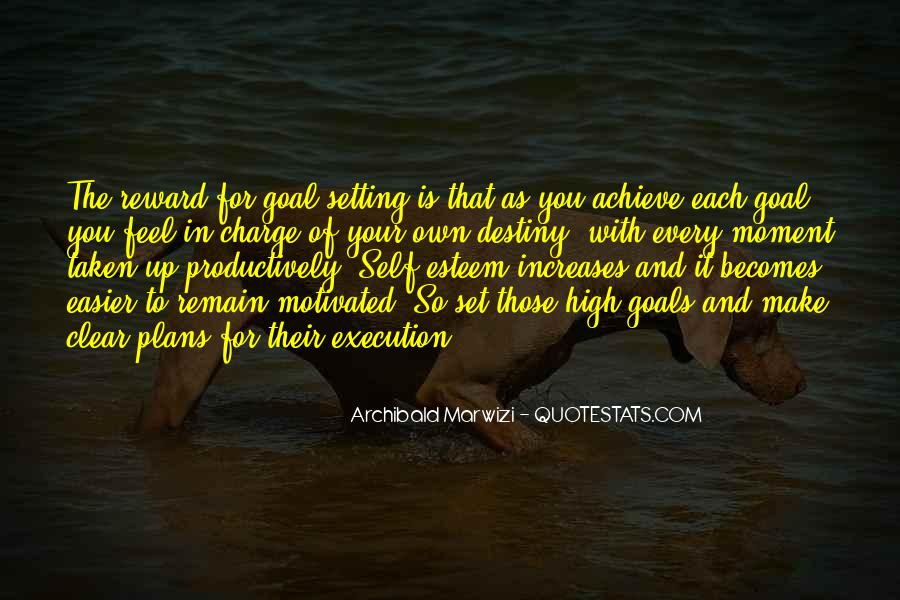 Quotes About Setting Goals Too High #175752