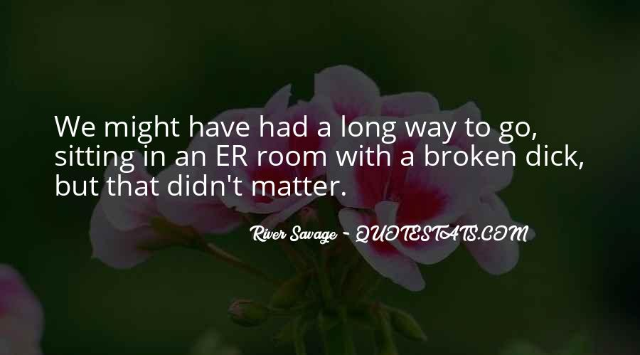 Quotes About Long Way To Go #185027