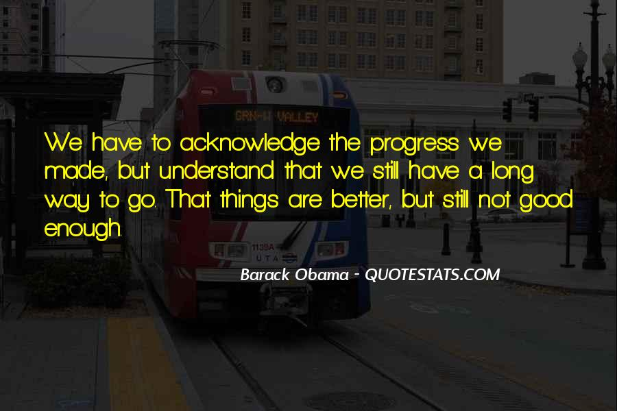Quotes About Long Way To Go #349654