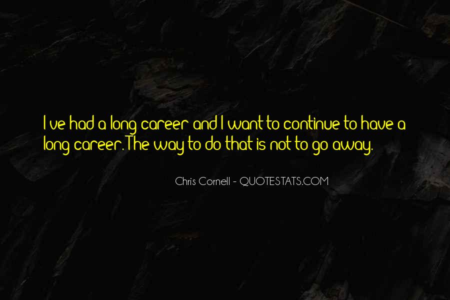 Quotes About Long Way To Go #367948