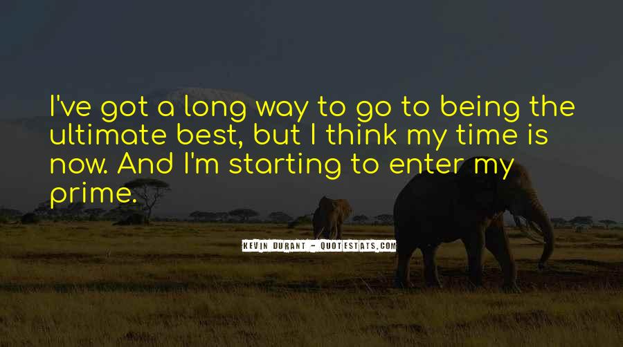 Quotes About Long Way To Go #439044
