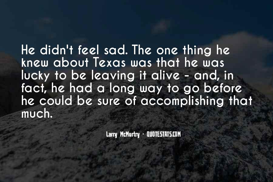 Quotes About Long Way To Go #510881