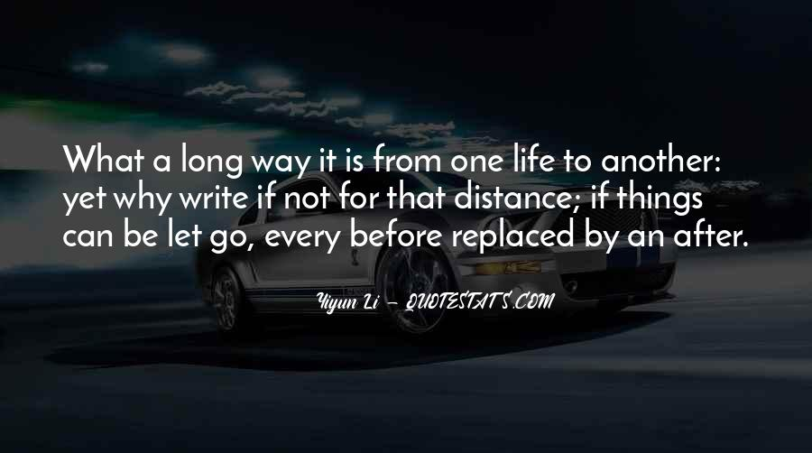 Quotes About Long Way To Go #830671
