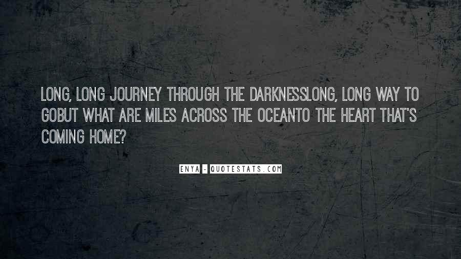 Quotes About Long Way To Go #866193