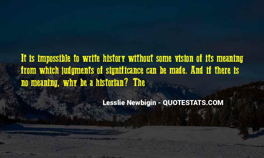 Quotes About The Significance Of History #1065731