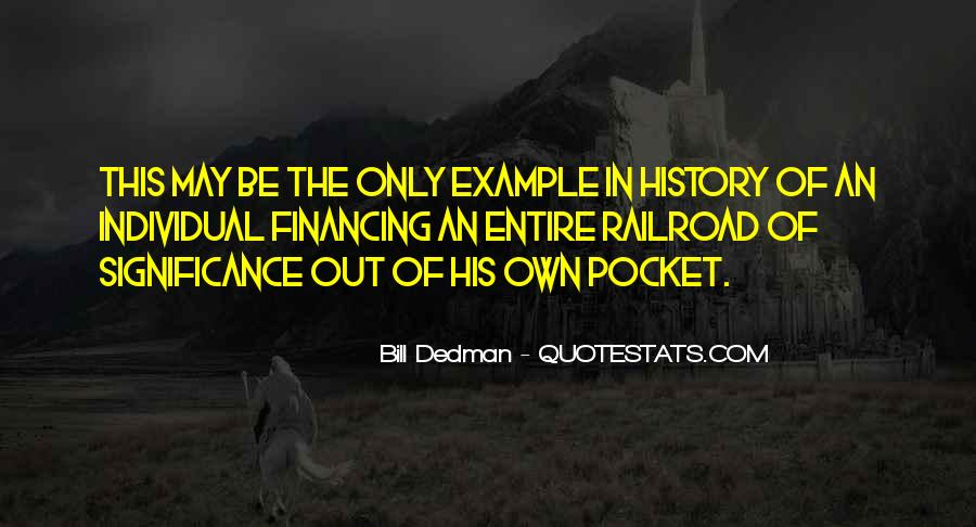 Quotes About The Significance Of History #1176285