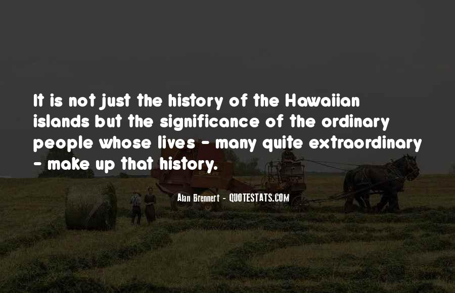 Quotes About The Significance Of History #132784
