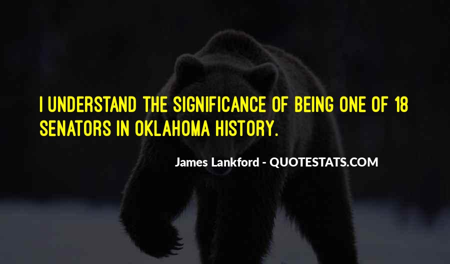 Quotes About The Significance Of History #353471