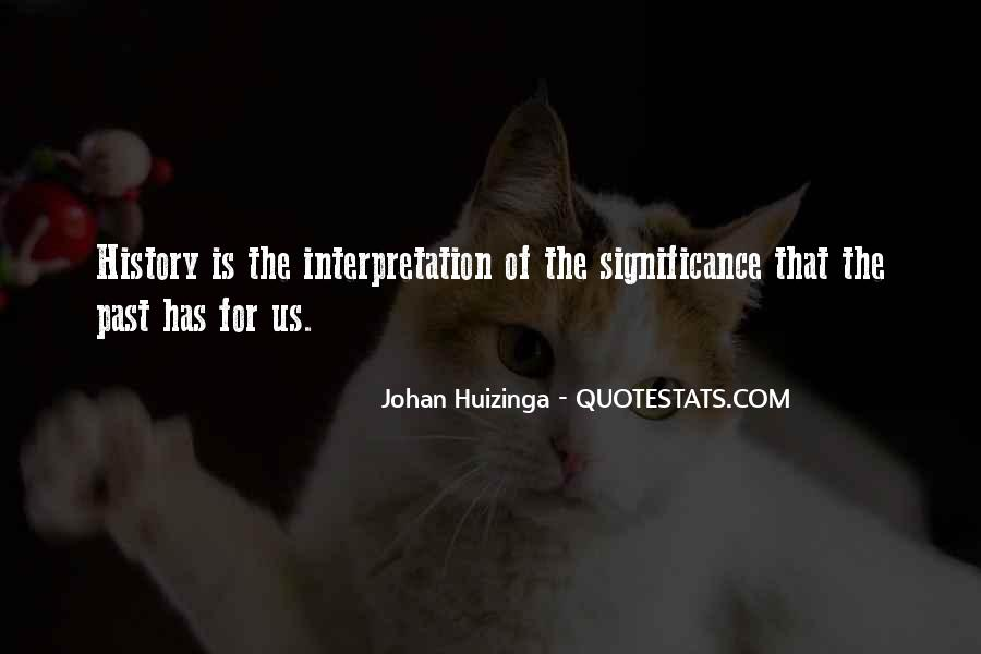 Quotes About The Significance Of History #832022
