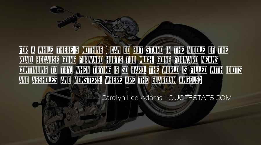 Adams's Quotes #168701