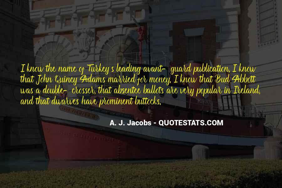 Adams's Quotes #252780