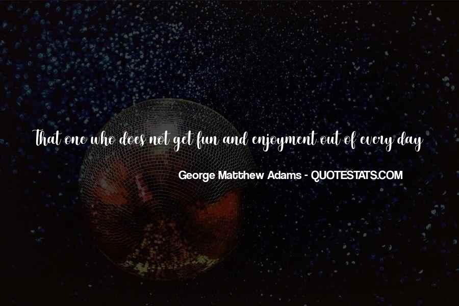 Adams's Quotes #65453