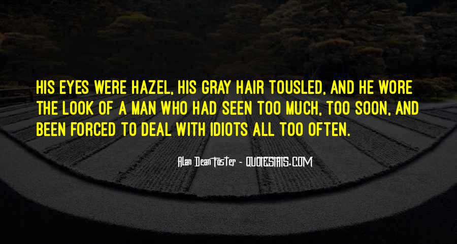 Quotes About Having Hazel Eyes #218531
