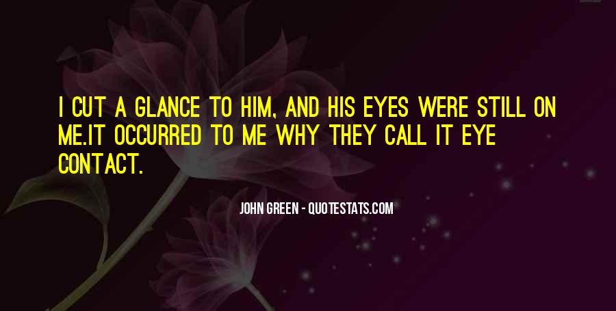 Quotes About Having Hazel Eyes #223921
