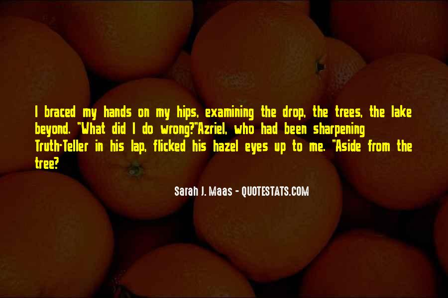 Quotes About Having Hazel Eyes #563647