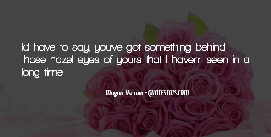 Quotes About Having Hazel Eyes #59298