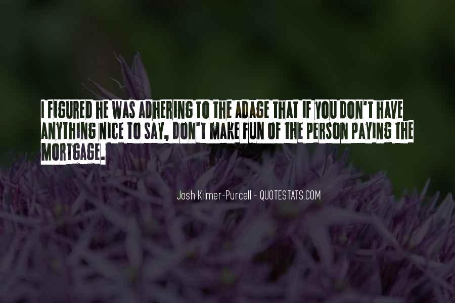 Adhering Quotes #1782046