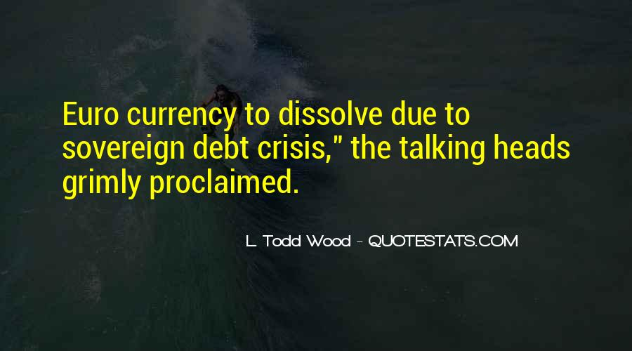 Quotes About Sovereign Debt #1132637