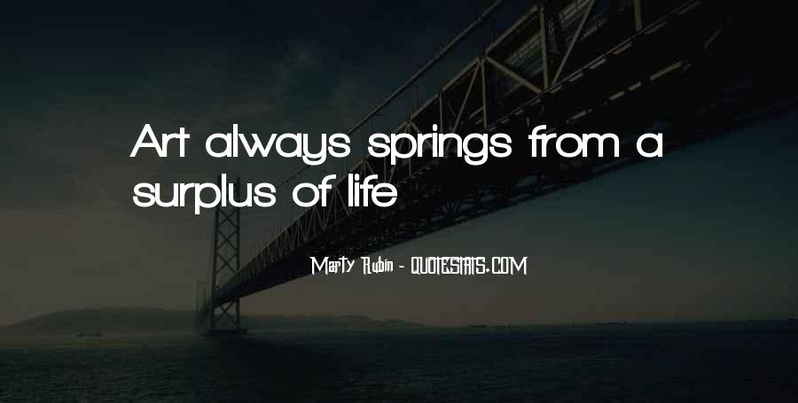 Quotes About Springs #184819