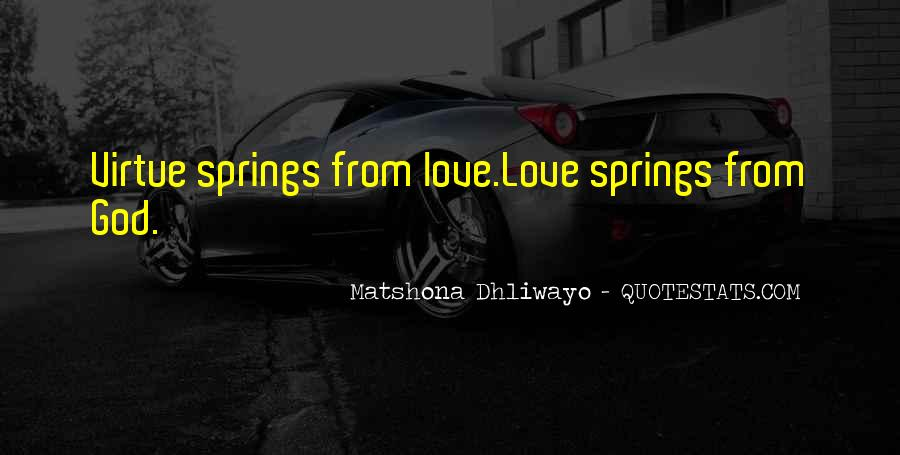 Quotes About Springs #80622