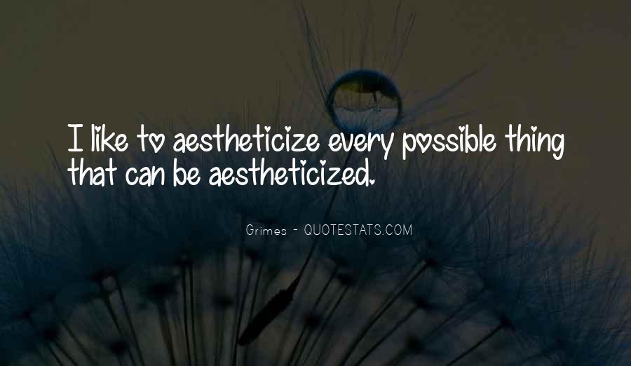Aestheticize Quotes #544628
