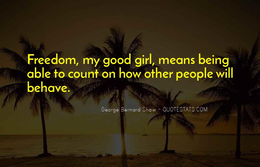 Quotes About Being Good Girl #378673