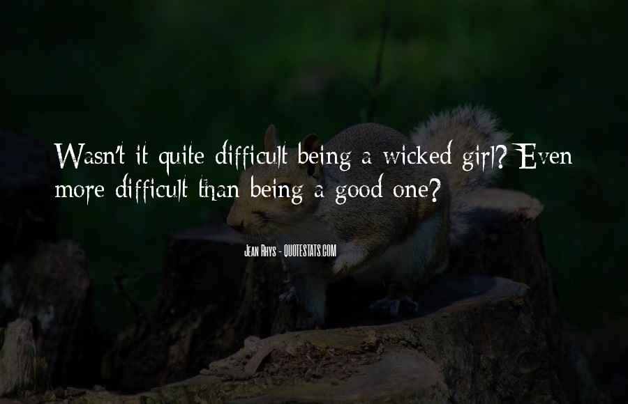 Quotes About Being Good Girl #73670