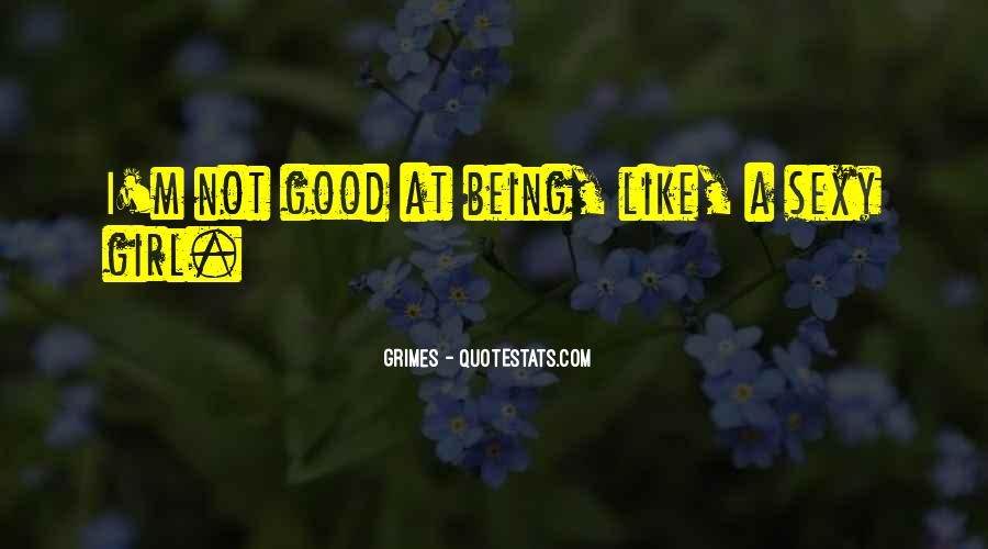 Quotes About Being Good Girl #80487