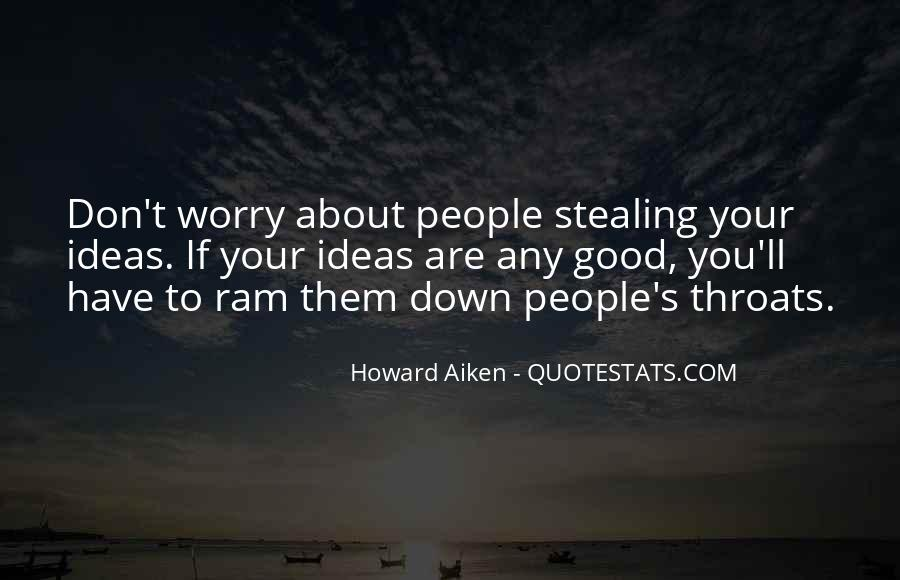 Quotes About Stealing Other People's Ideas #374847