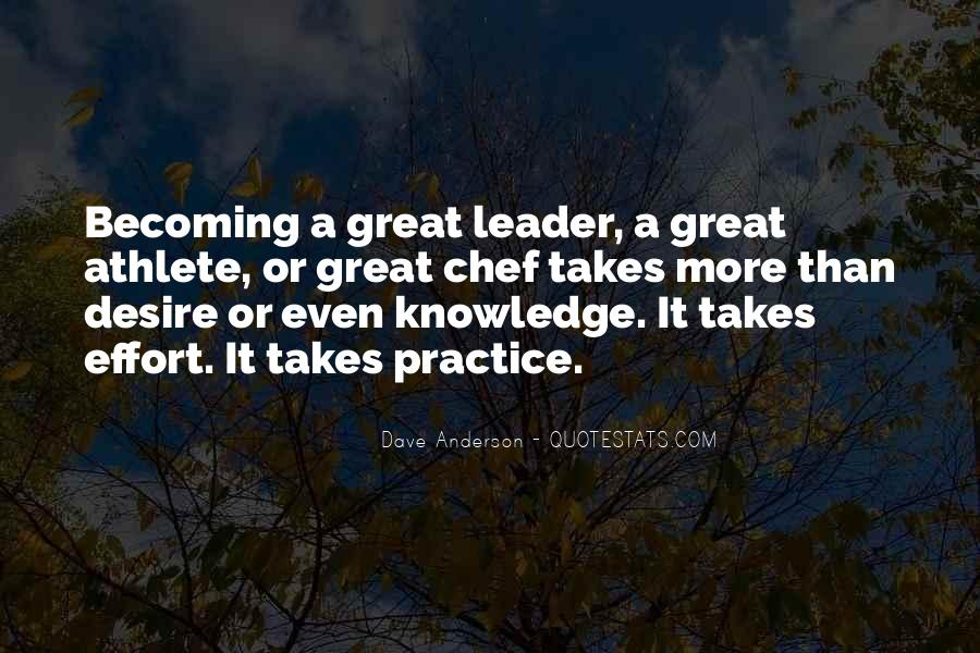 Quotes About Becoming A Great Leader #380367