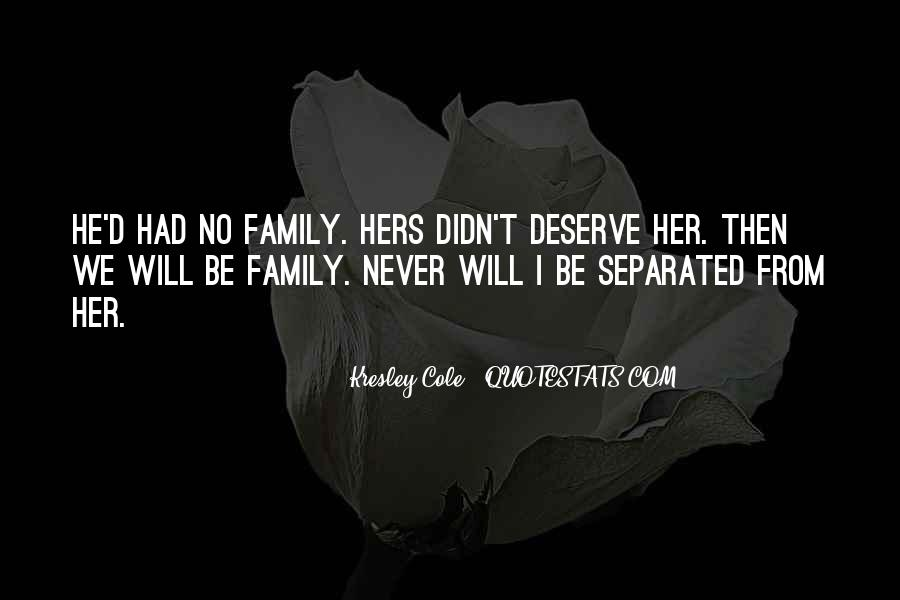 Quotes About Separated Family #1723804