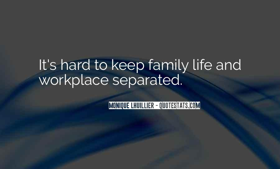 Quotes About Separated Family #513420