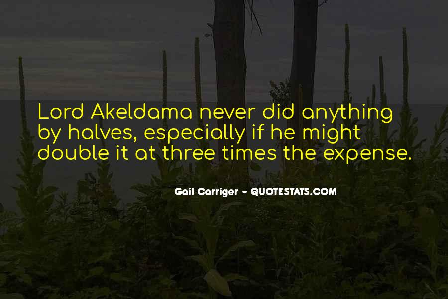 Akeldama's Quotes #350219
